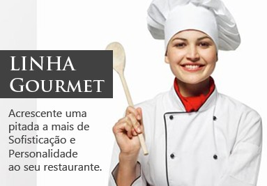Linha Gourmet